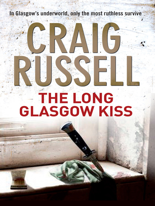 Title details for The Long Glasgow Kiss by Craig Russell - Wait list