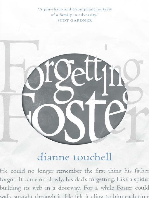 Title details for Forgetting Foster by Dianne Touchell - Available