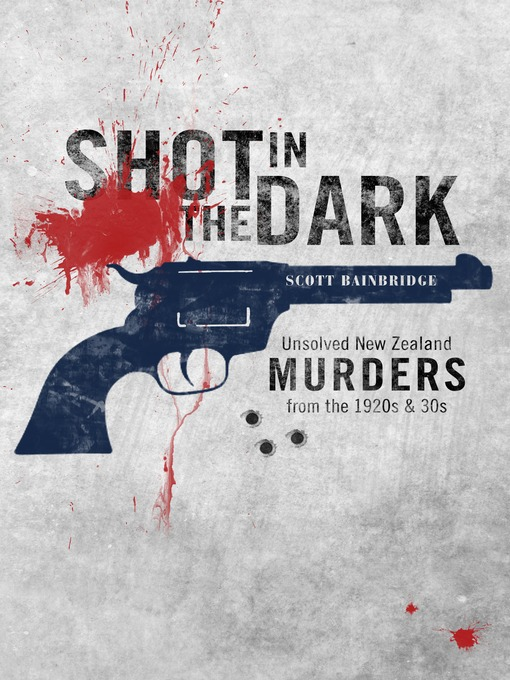 Title details for Shot in the Dark by Scott Bainbridge - Available