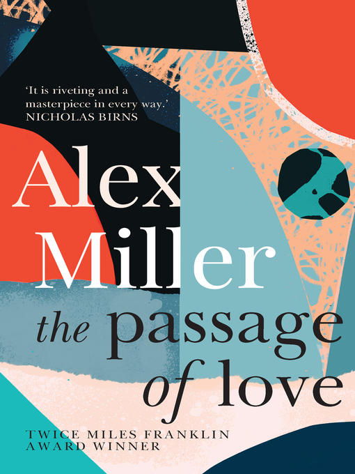 Title details for The Passage of Love by Alex Miller - Available