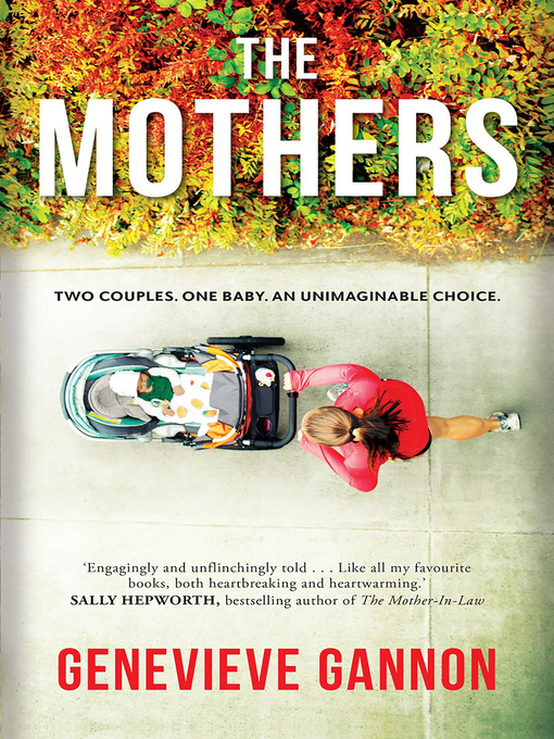 Title details for The Mothers by Genevieve Gannon - Available