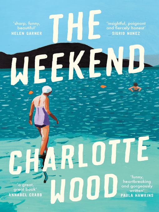 Title details for The Weekend by Charlotte Wood - Wait list
