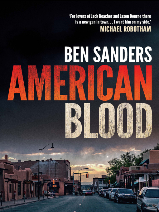 Title details for American Blood by Ben Sanders - Available