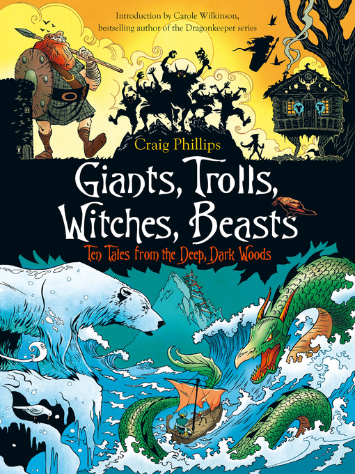 Title details for Giants, Trolls, Witches, Beasts by Craig Phillips - Wait list