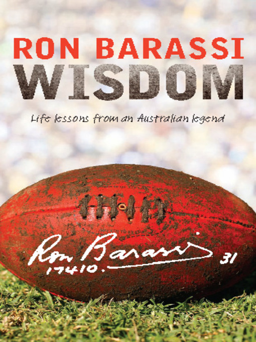 Title details for Wisdom by Ron Barassi - Available