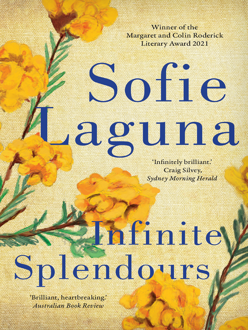 Title details for Infinite Splendours by Sofie Laguna - Available