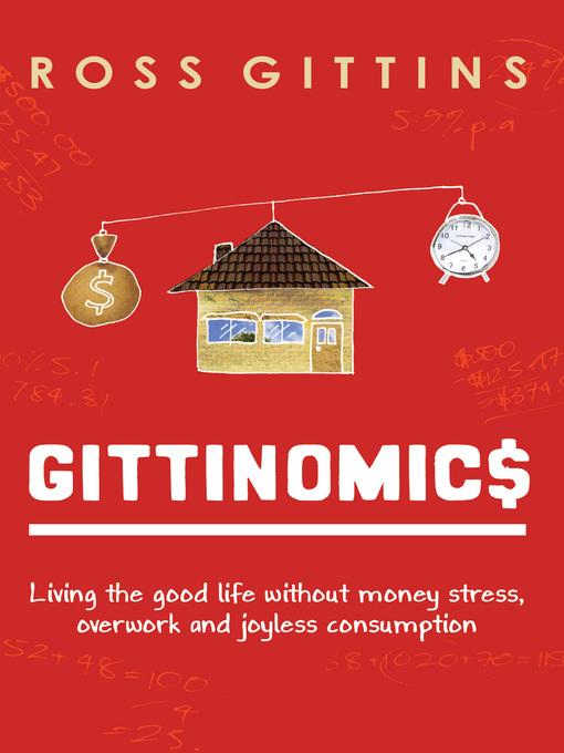 Title details for Gittinomics by Ross Gittins - Available