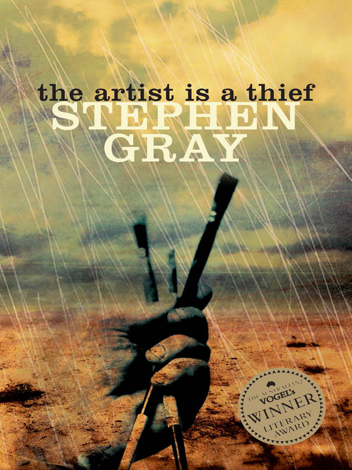 Title details for The Artist is a Thief by Stephen Gray - Available