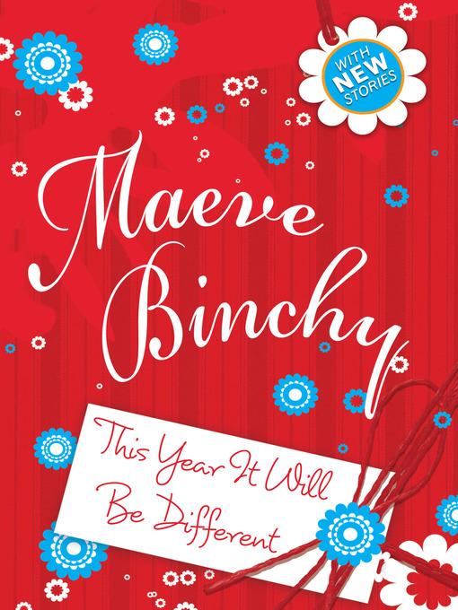 Title details for This Year It Will Be Different by Maeve Binchy - Available