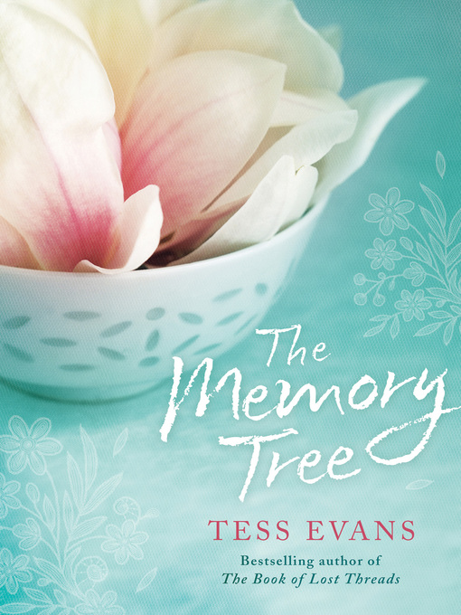 Title details for The Memory Tree by Tess Evans - Available