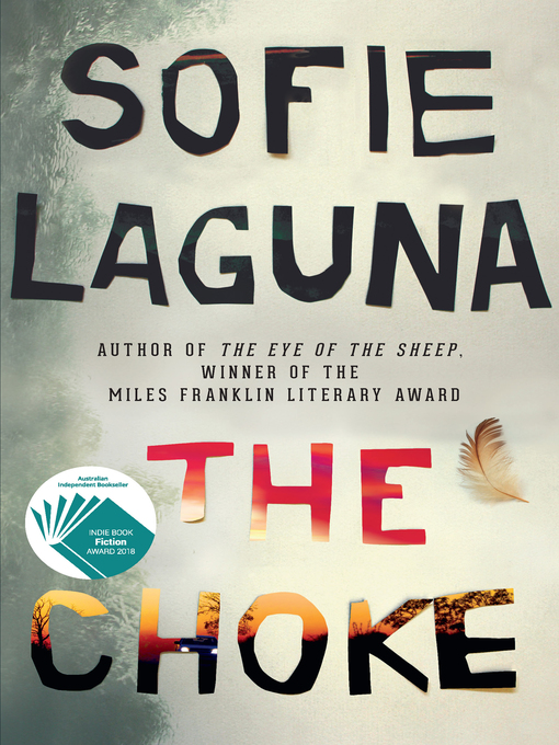 Title details for The Choke by Sofie Laguna - Available