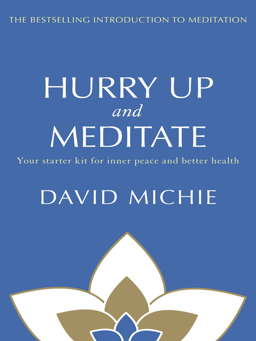 Title details for Hurry Up and Meditate by David Michie - Available