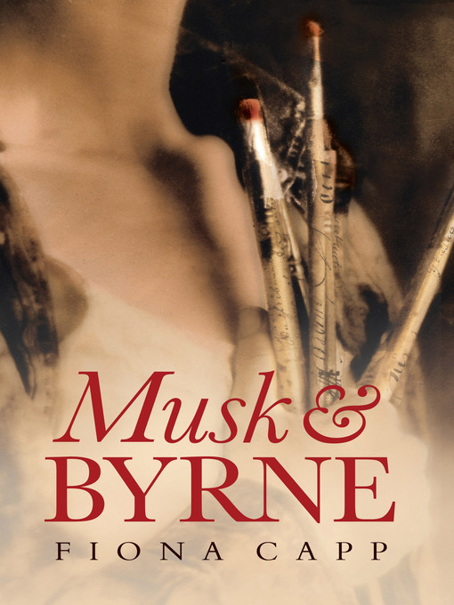 Title details for Musk & Byrne by Fiona Capp - Available