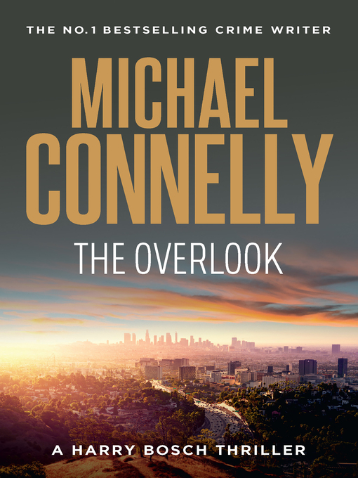 Title details for The Overlook by Michael Connelly - Available