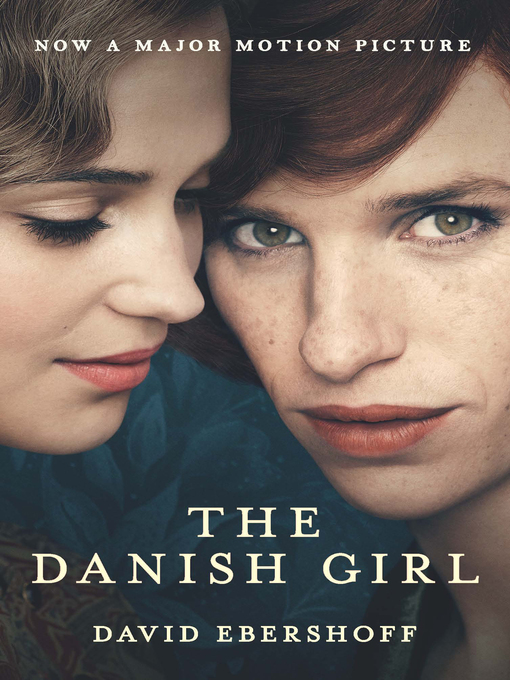 Title details for The Danish Girl by David Ebershoff - Wait list