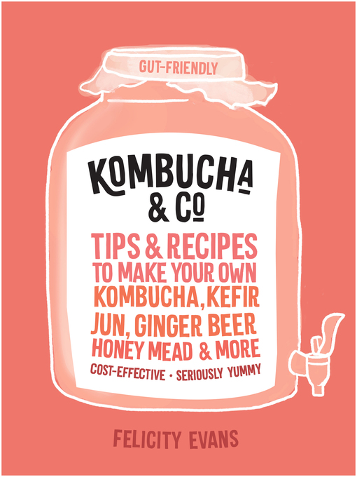 Title details for Kombucha & Co by Felicity Evans - Available