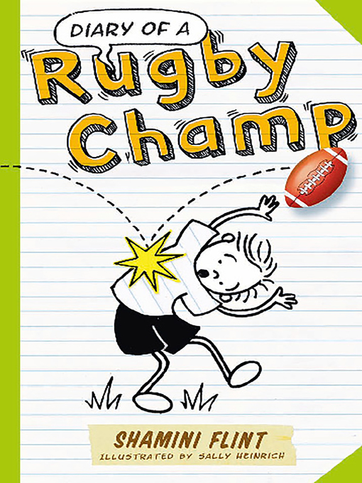 Title details for Diary of a Rugby Champ by Shamini Flint - Available