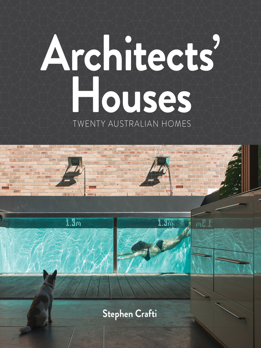Title details for Architects' Houses by Stephen Crafti - Wait list