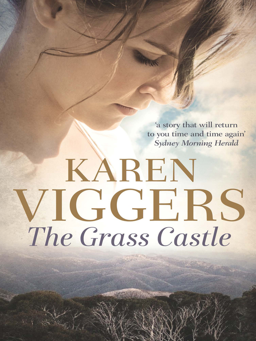 Title details for The Grass Castle by Karen Viggers - Wait list
