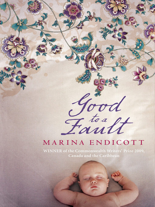 Title details for Good to a Fault by Marina Endicott - Available