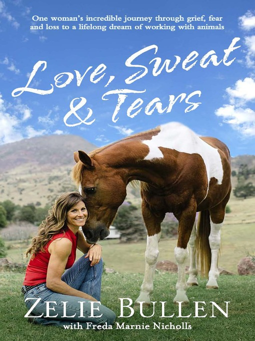 Title details for Love, Sweat and Tears by Zelie Bullen - Available