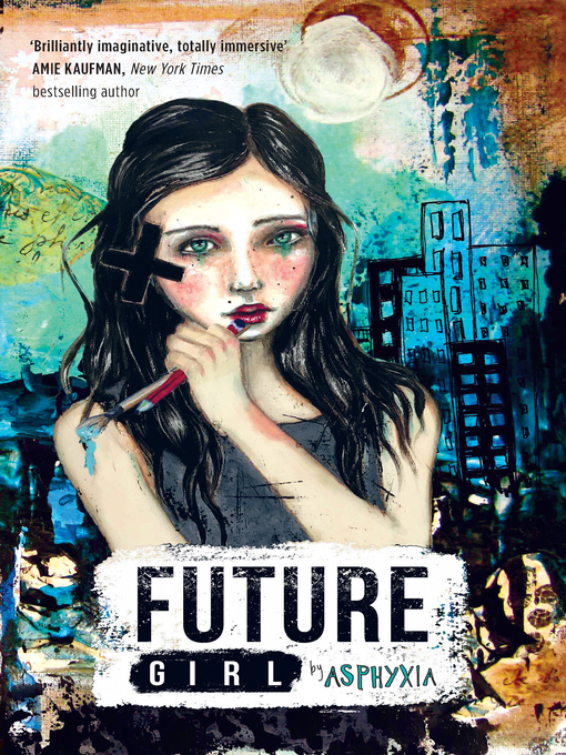 Title details for Future Girl by Asphyxia - Available