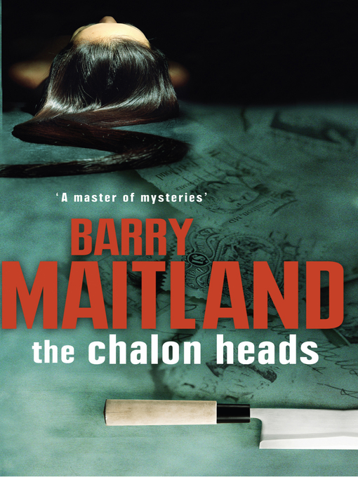 Title details for The Chalon Heads by Barry Maitland - Available