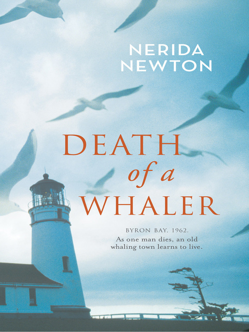 Title details for Death of a Whaler by Nerida Newton - Available