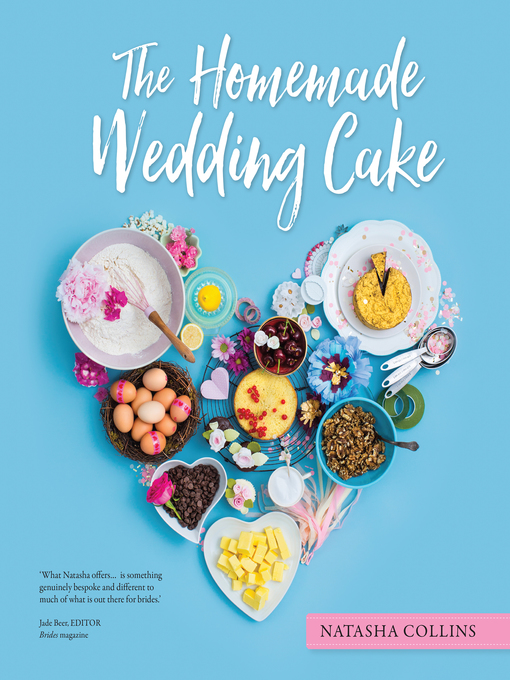 Title details for The Homemade Wedding Cake by Natasha Collins - Available