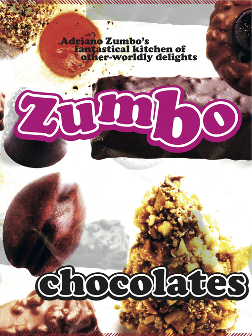 Title details for Zumbo: Chocolates by Adriano Zumbo - Wait list