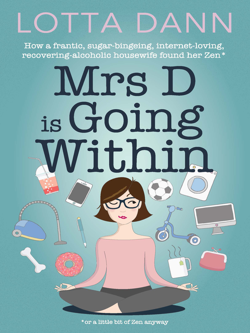 Title details for Mrs. D is Going Within by Lotta Dann - Wait list