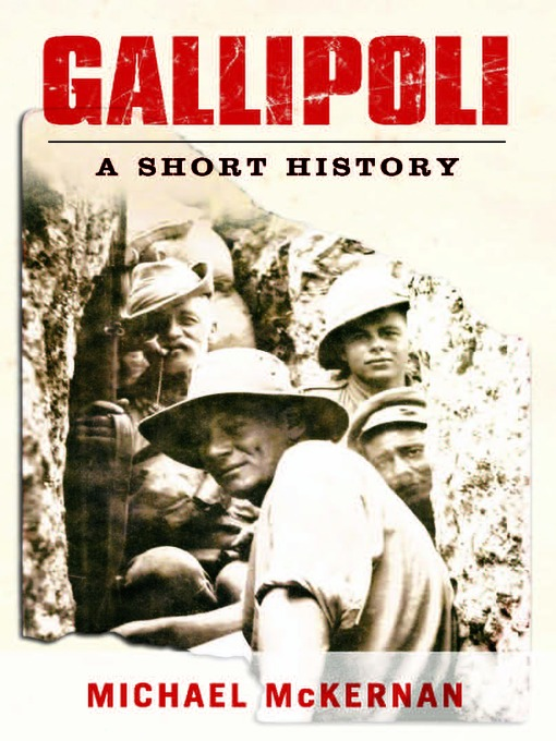 Title details for Gallipoli by Michael McKernan - Available