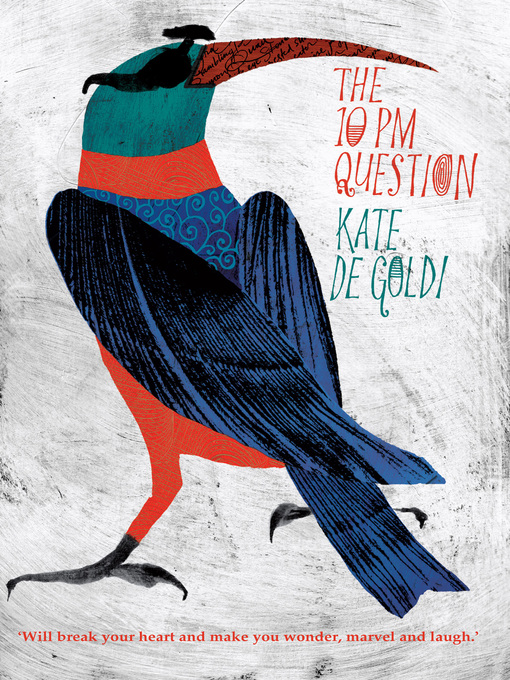 Title details for The 10PM Question by Kate de Goldi - Available