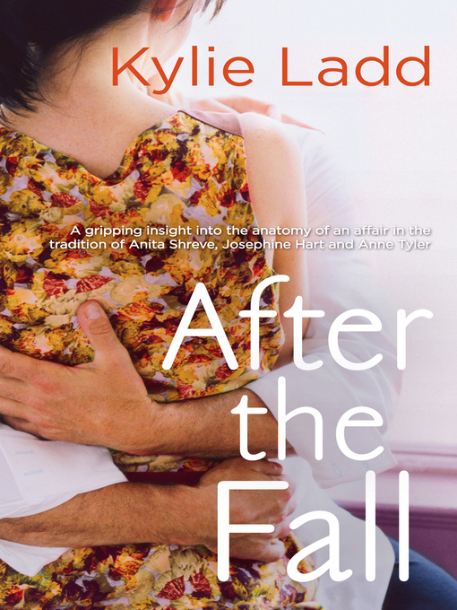 Title details for After the Fall by Kylie Ladd - Available