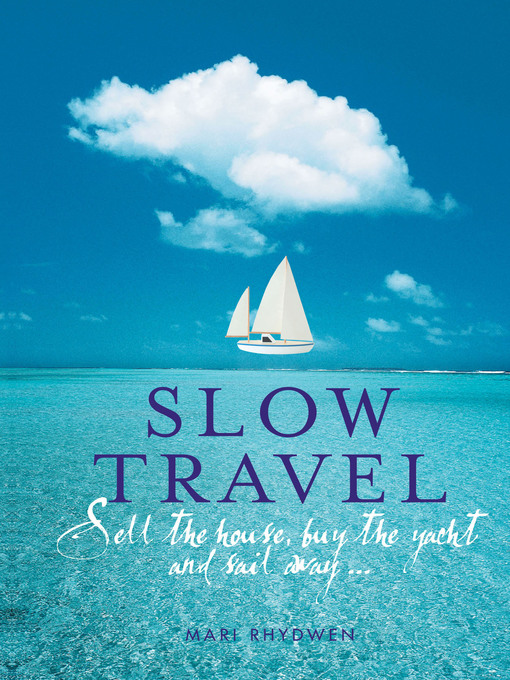 Title details for Slow Travel by Mari Rhydwen - Available