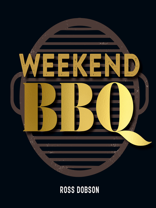 Title details for Weekend BBQ by Ross Dobson - Available
