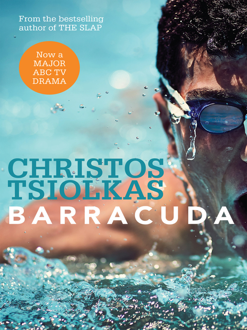 Title details for Barracuda by Christos Tsiolkas - Available