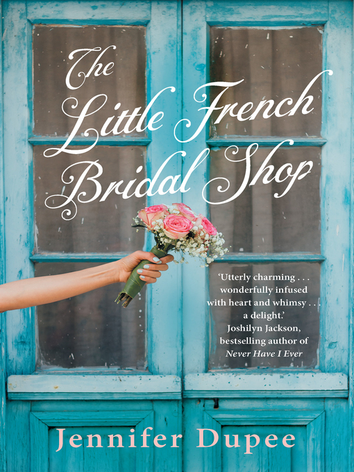 Title details for The Little French Bridal Shop by Jennifer Dupee - Available