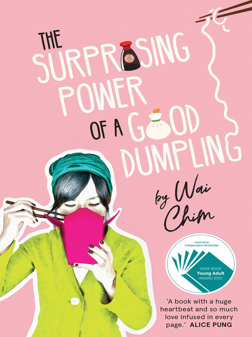 Title details for The Surprising Power of a Good Dumpling by Wai Chim - Available