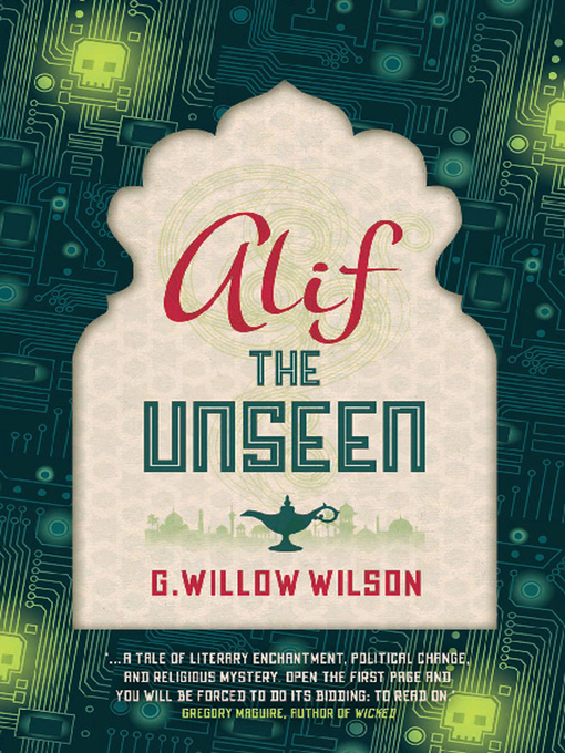 Title details for Alif the Unseen by G. Willow Wilson - Wait list