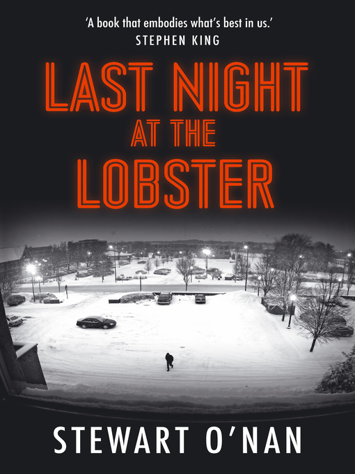 Title details for Last Night at the Lobster by Stewart O'Nan - Available