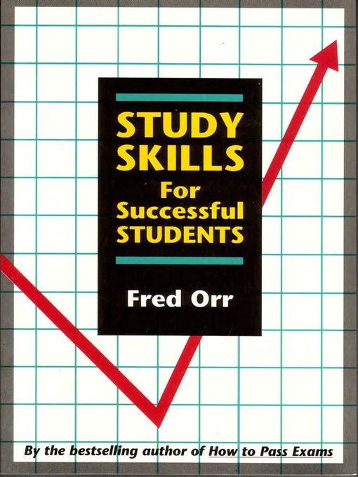 Title details for Study Skills for Successful Students by Fred Orr - Available