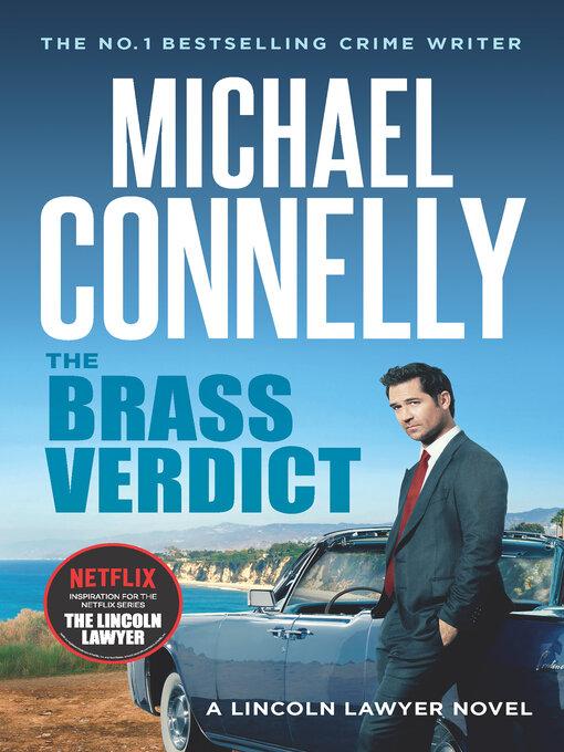 Title details for The Brass Verdict by Michael Connelly - Wait list