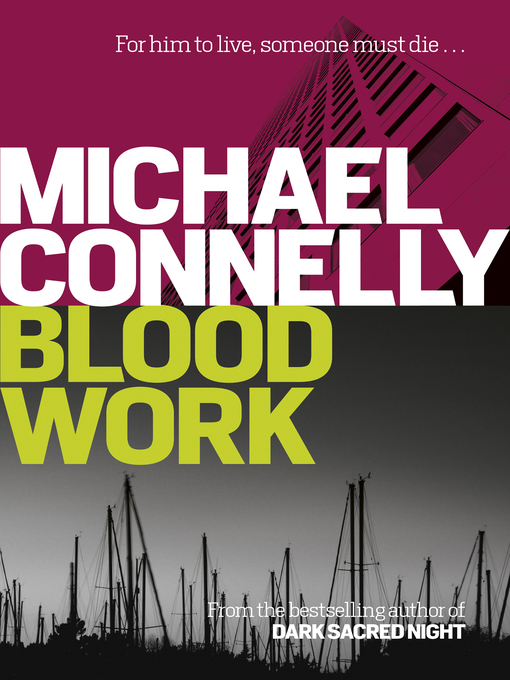 Title details for Blood Work by Michael Connelly - Wait list