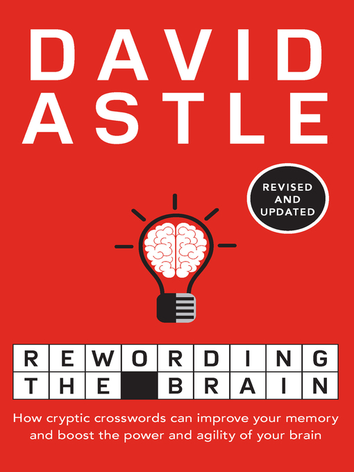 Title details for Rewording the Brain by David Astle - Available