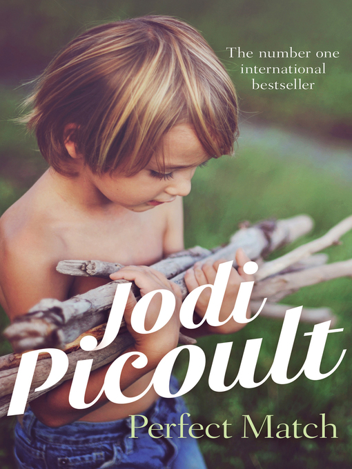 Title details for Perfect Match by Jodi Picoult - Available