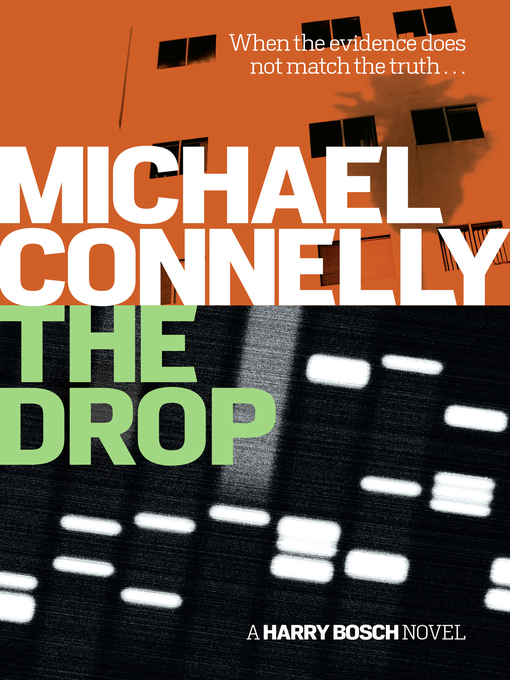 Title details for The Drop by Michael Connelly - Available