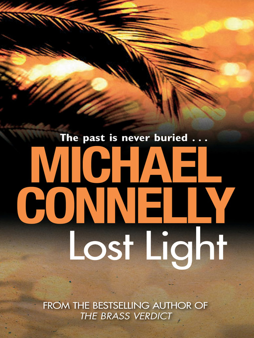 Title details for Lost Light by Michael Connelly - Wait list