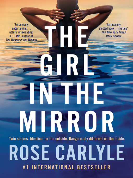 Title details for The Girl in the Mirror by Rose Carlyle - Available