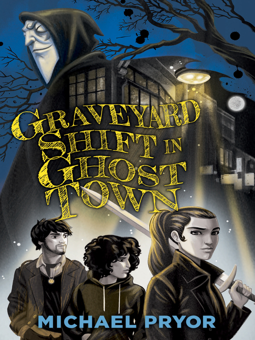 Title details for Graveyard Shift in Ghost Town by Michael Pryor - Available